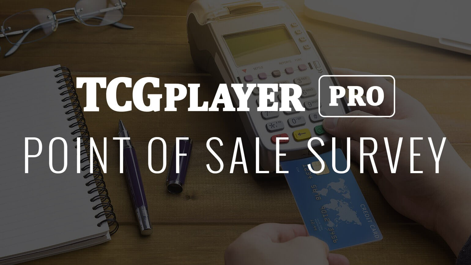 TCGplayer Pro Point of Sale Survey
