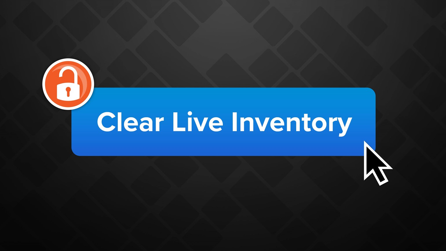 Clearing Your Live Inventory Just Got Easier