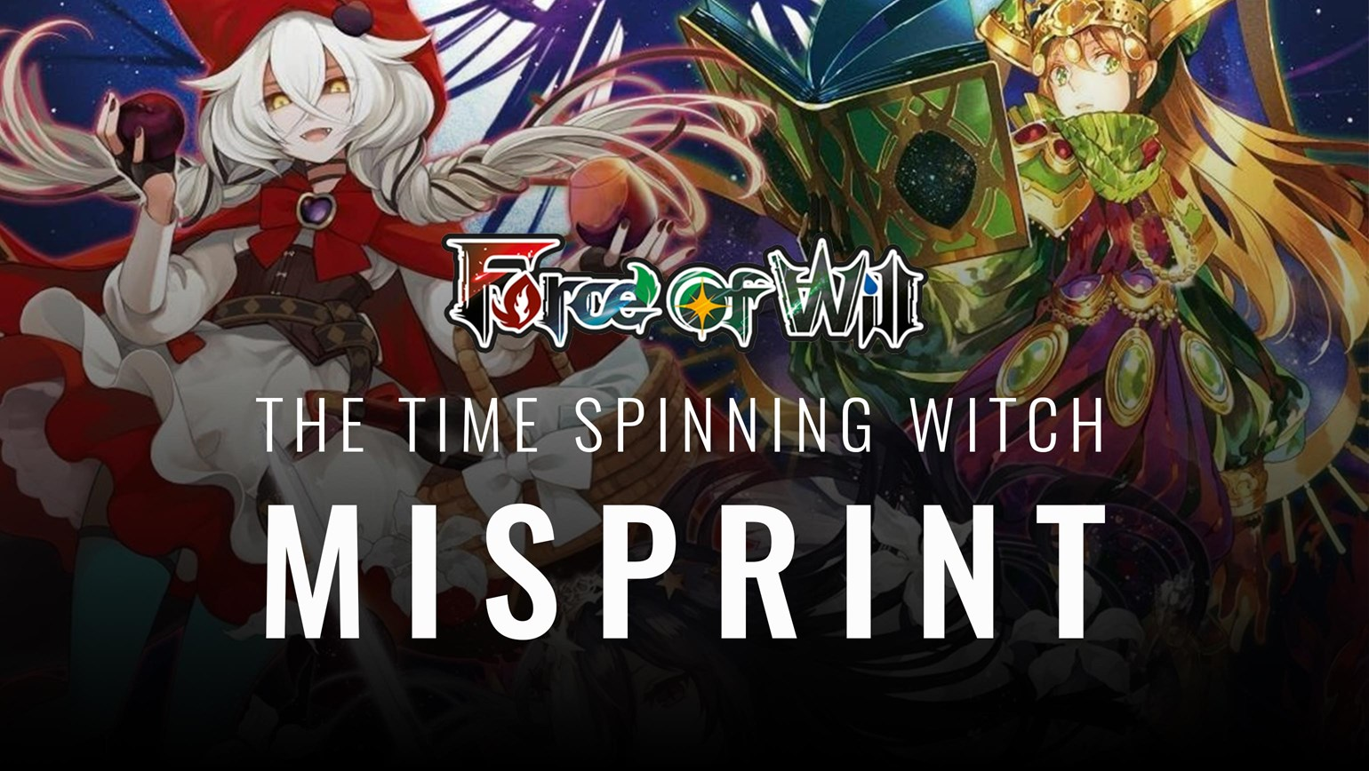 Force of Will Announces Time Spinning Witch Misprint