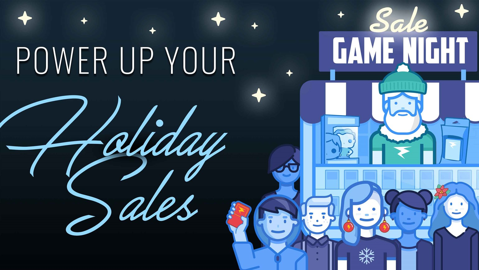 Power Up Your Holiday Sales