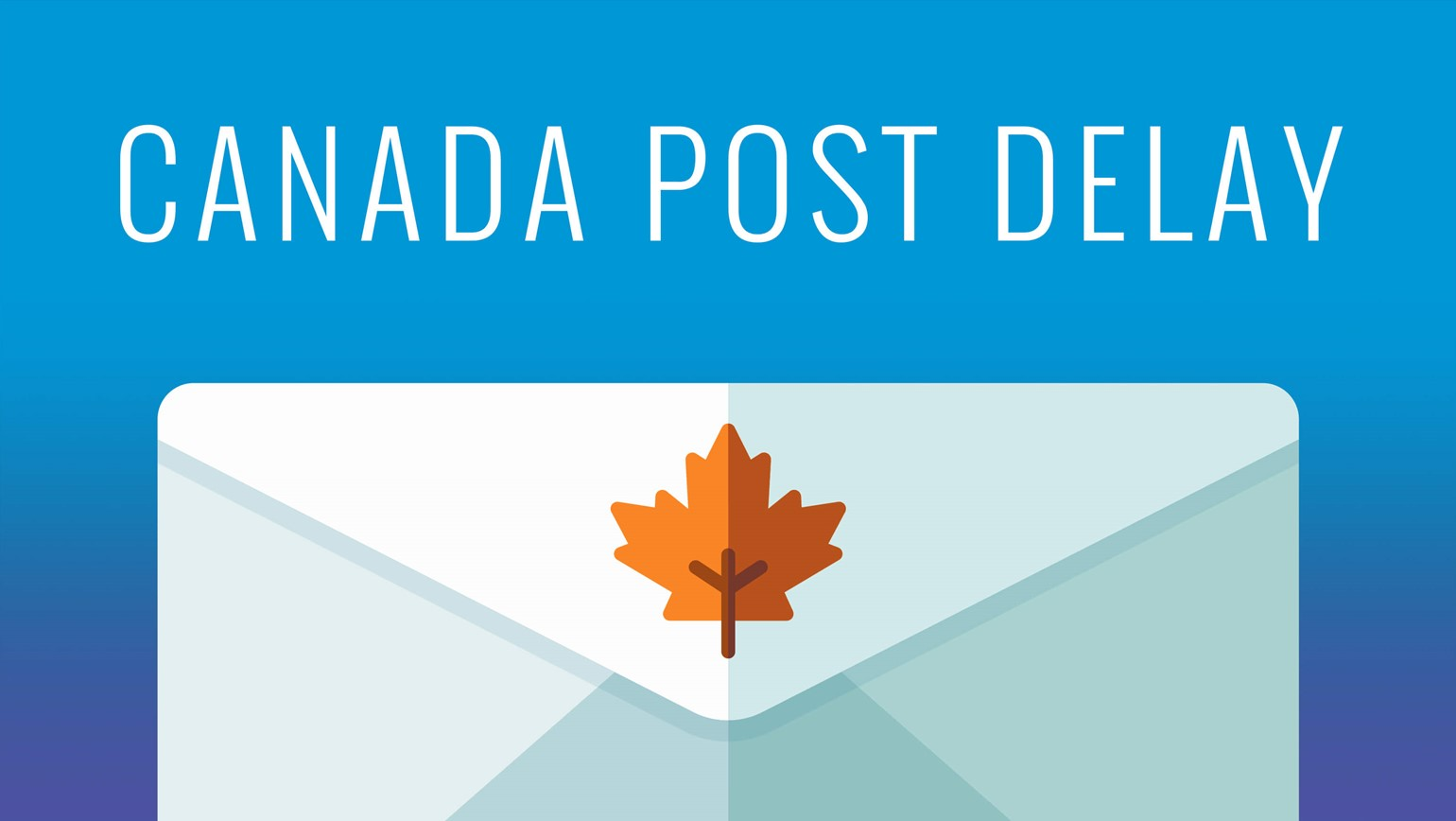 Canada Post Strike Causing Delays on All Packages Going Through Canada