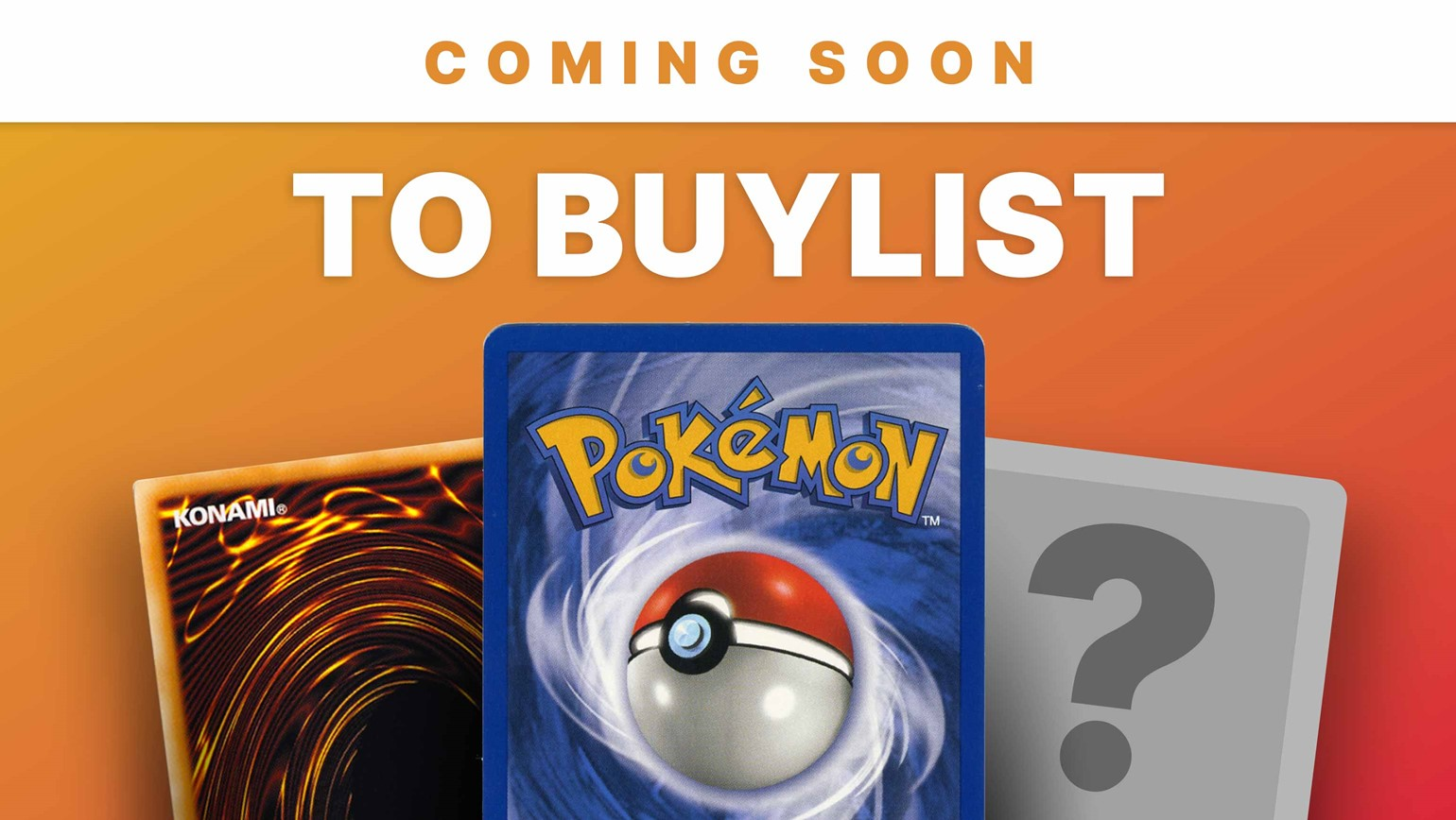 Pokémon, Yu-Gi-Oh! and More Coming to the Buylist on Your TCGplayer Showcase and Website