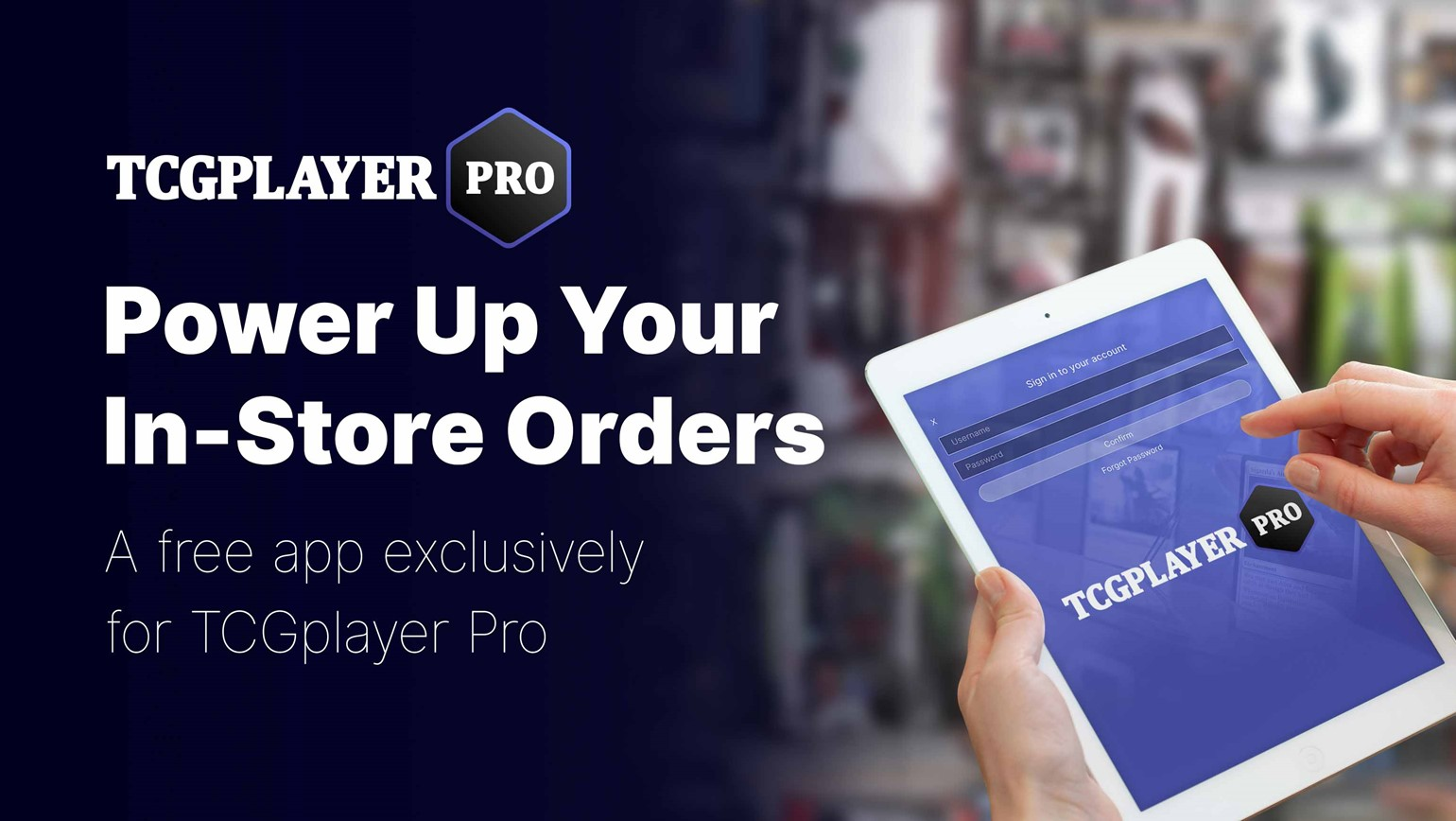 Power Up Your In-Store Orders with the Free TCGplayer Pro Retail App for iOS