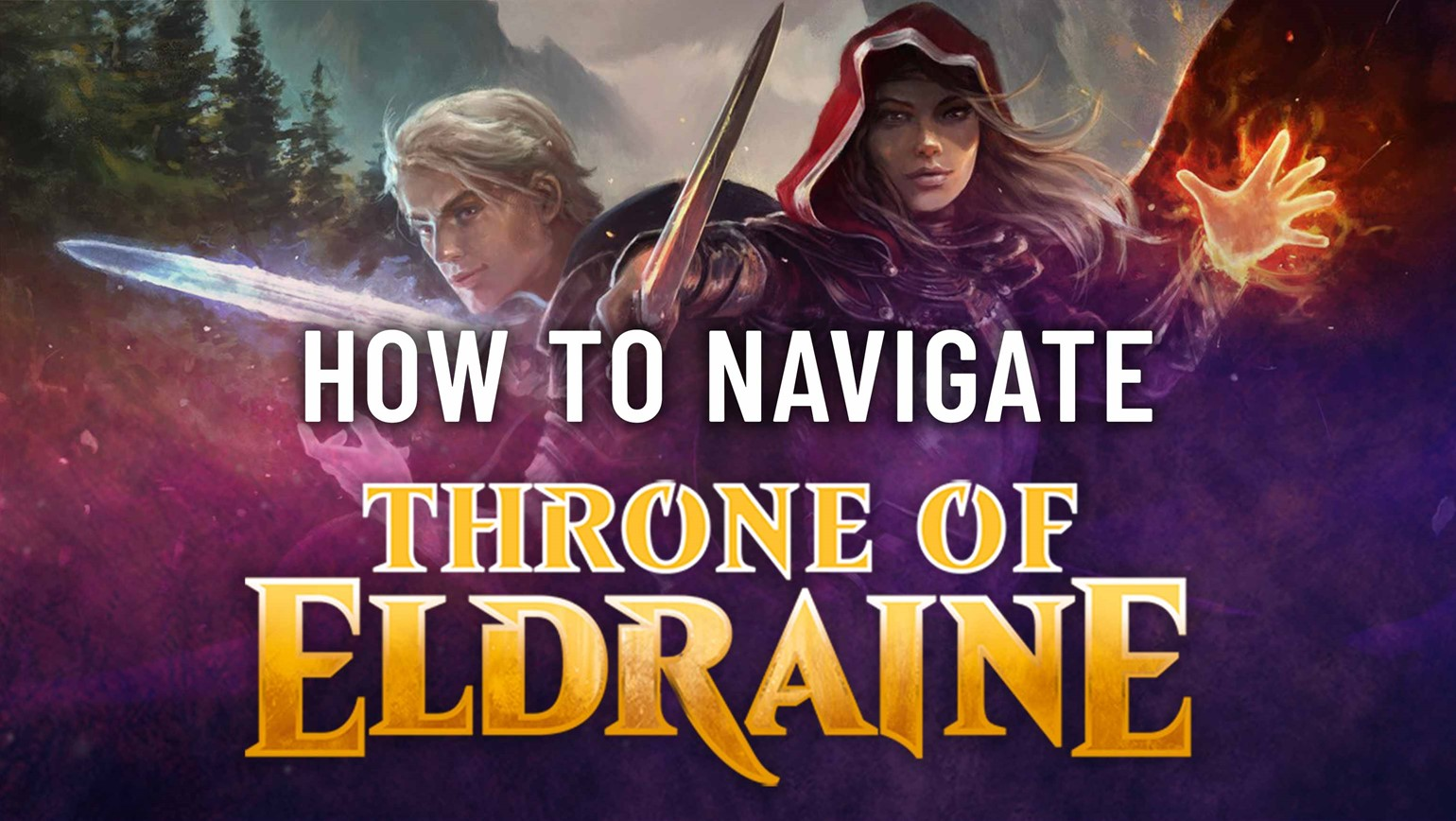 Navigating Throne of Eldraine and Its Variants