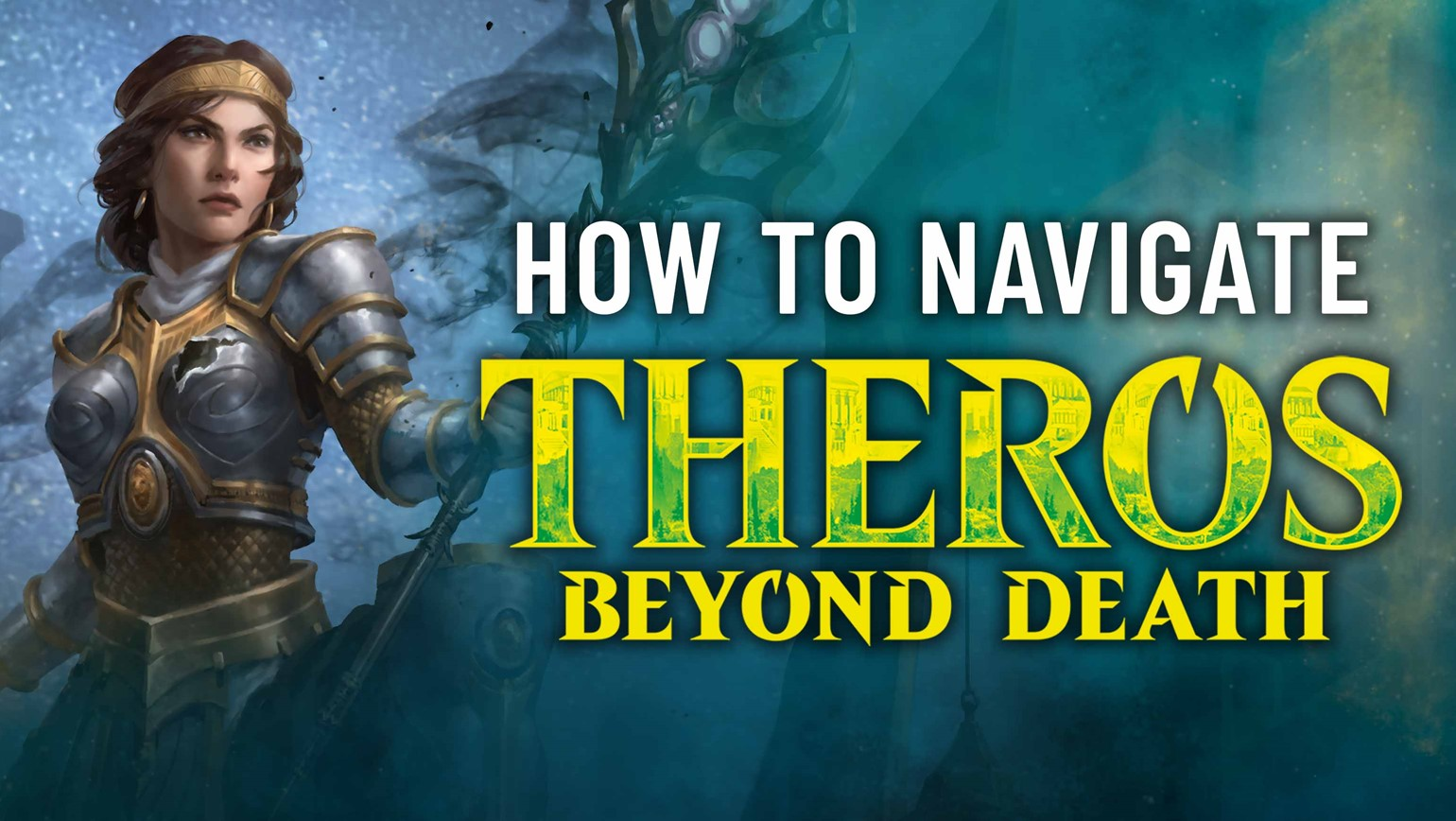 Navigating Theros Beyond Death and Its Variants