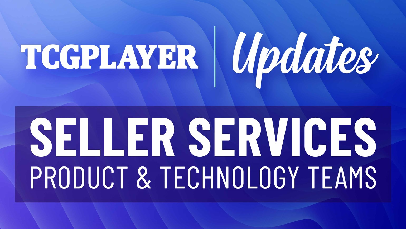 Updates from Seller Services Product & Technology Teams