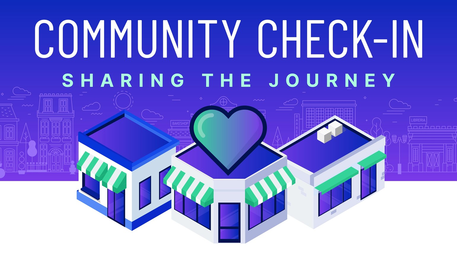Community Check-In: Sharing the Journey