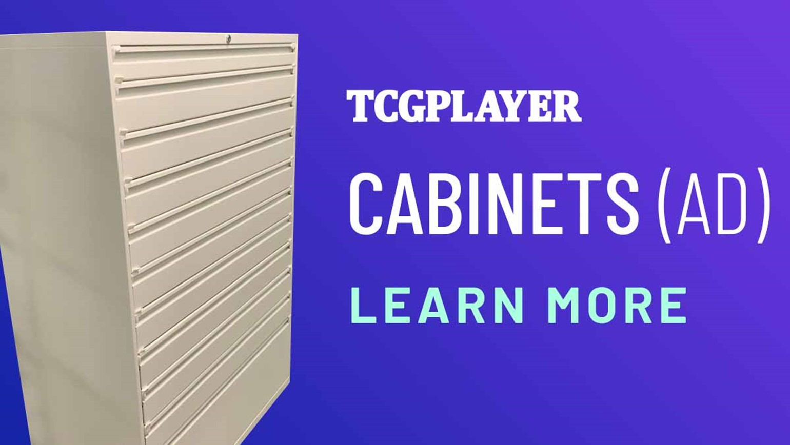 TCGplayer Fulfillment Center Cabinets (Ad)