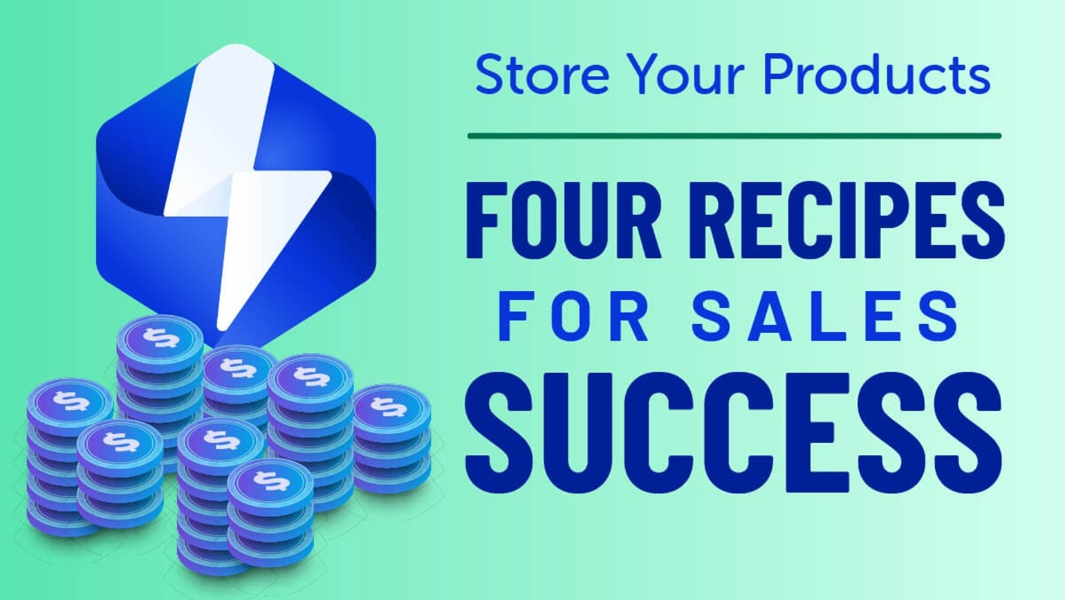 Four Recipes for Sales Success