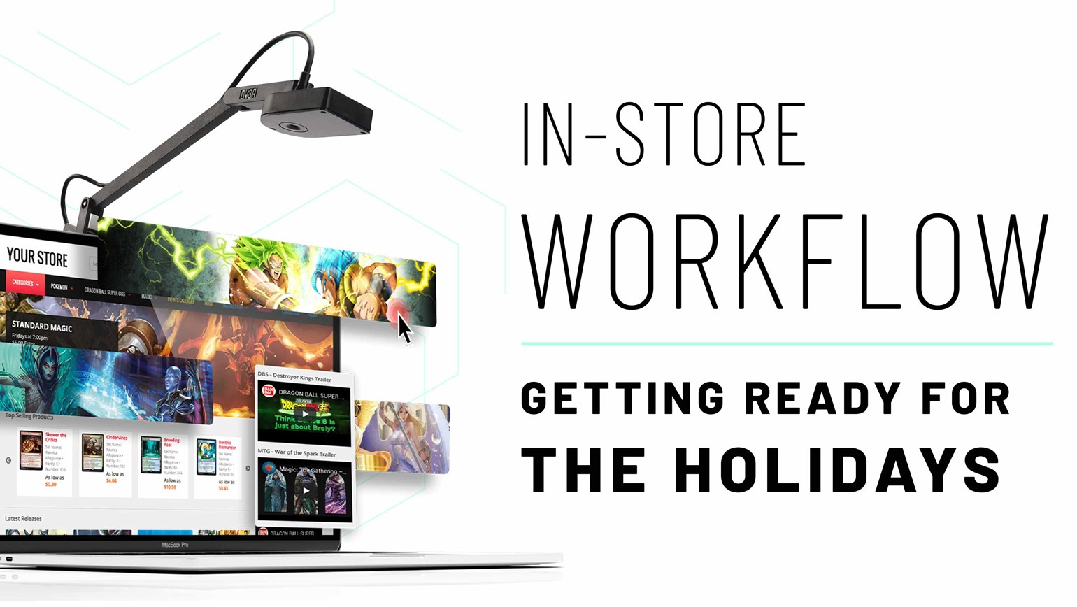 In-Store Workflow: Getting Ready for the Holidays