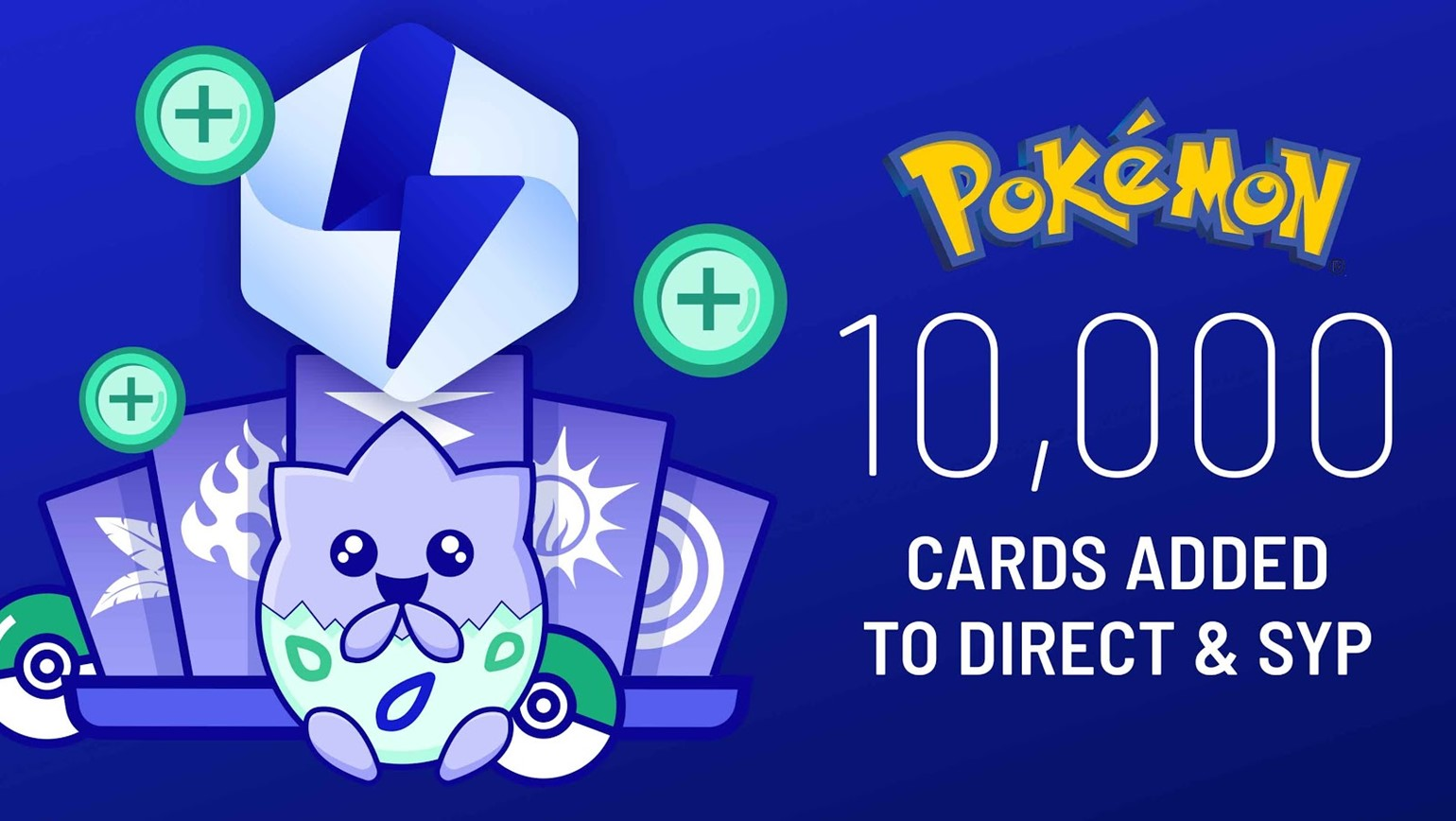 New Pokémon Legacy Sets, adding over 10,000 cards to Direct and Store Your Products