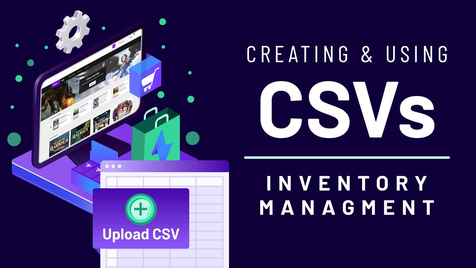 Creating and Using CSVs
