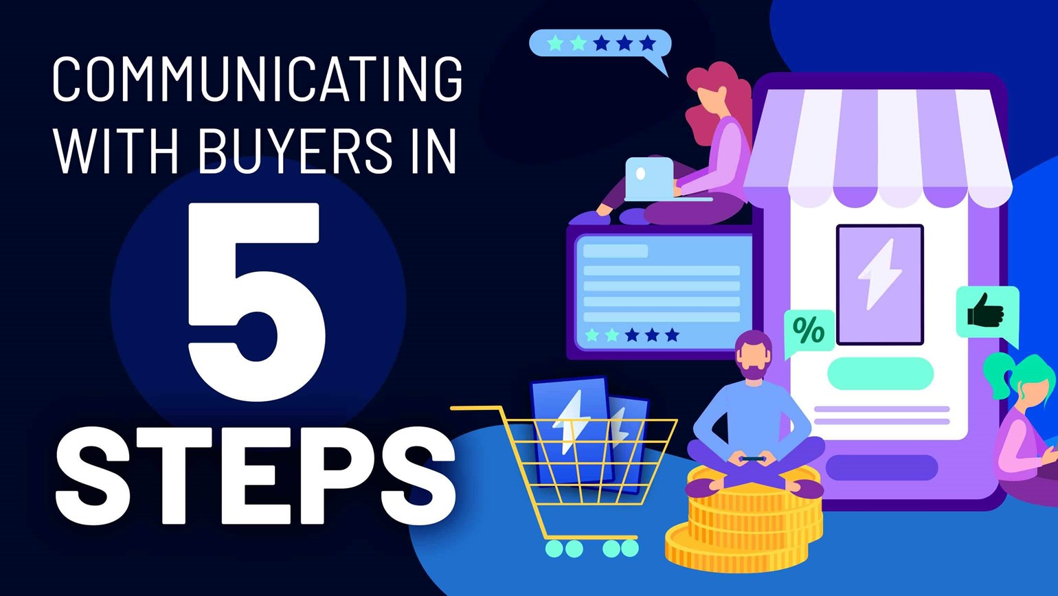 Buyer Communications 101: Communicating with Buyers in 5 Steps