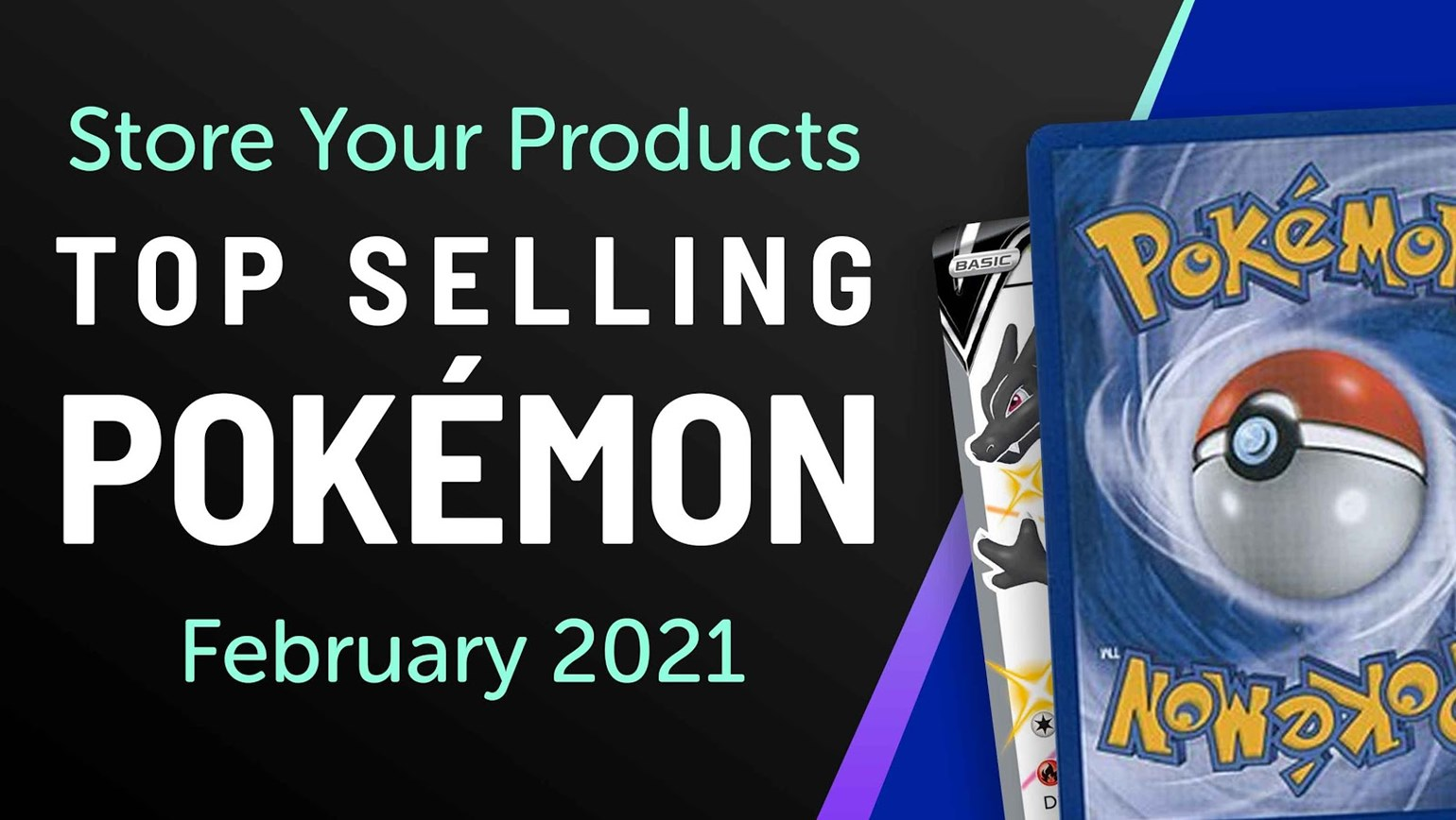 Top Selling Pokémon Cards in Store Your Products: February 2021